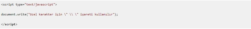 JavaScript Özel Karakter Kullanımı